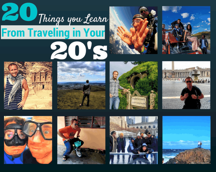20 Life Lessons You Learn Traveling the World in Your 20's